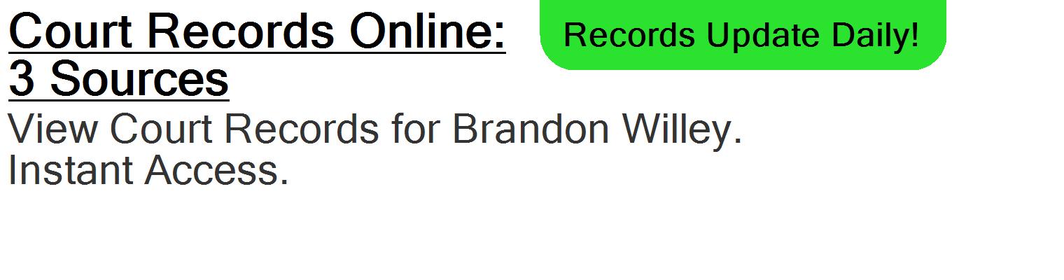 brandon willey addresses